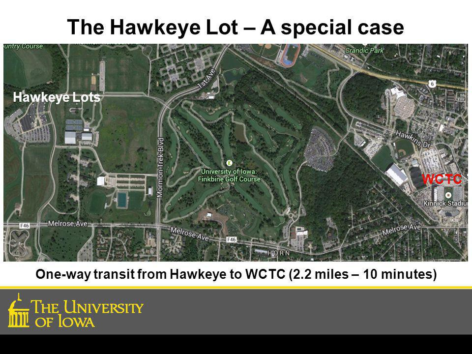 The Hawkeye Lot – A special case Hawkeye Lots WCTC One-way transit from Hawkeye to WCTC (2.2 miles – 10 minutes)