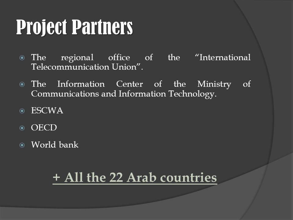 Project Partners The regional office of the International Telecommunication Union.