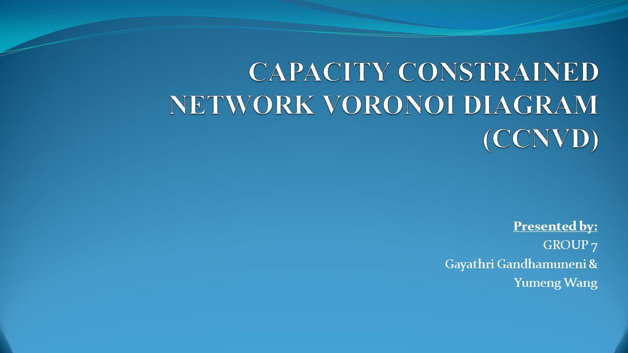 Presented by: GROUP 7 Gayathri Gandhamuneni & Yumeng Wang
