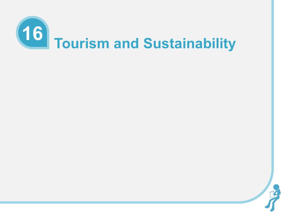 Tourism and Sustainability 16