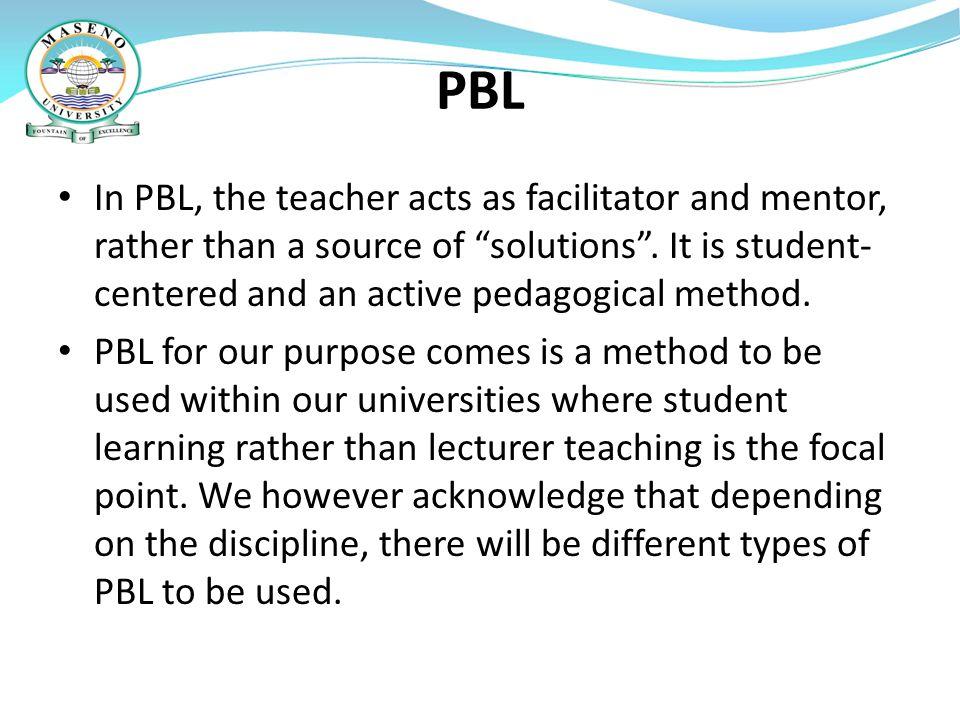 ADVANTAGES OF PBL.