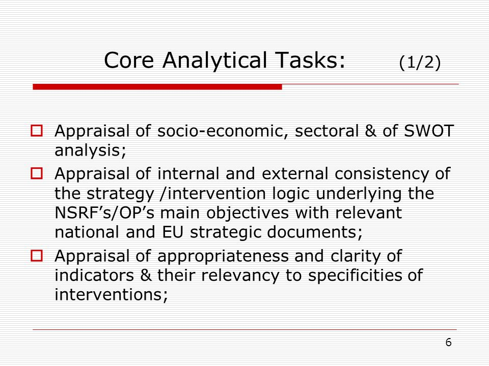 Core Analytical Tasks: (1/2) Appraisal of socio-economic, sectoral & of SWOT analysis; Appraisal of internal and external consistency of the strategy