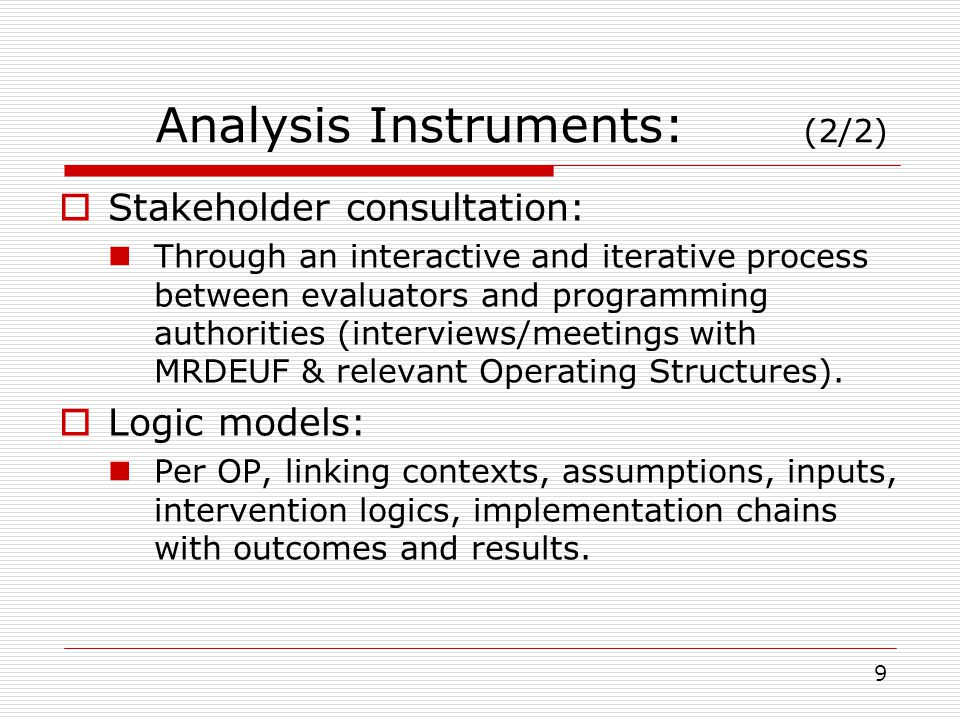 Analysis Instruments: (2/2) Stakeholder consultation: Through an interactive and iterative process between evaluators and programming authorities (int