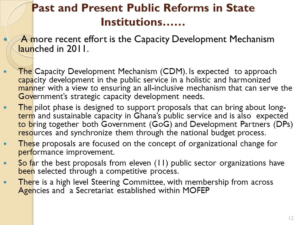 A more recent effort is the Capacity Development Mechanism launched in 2011. The Capacity Development Mechanism (CDM). Is expected to approach capacit