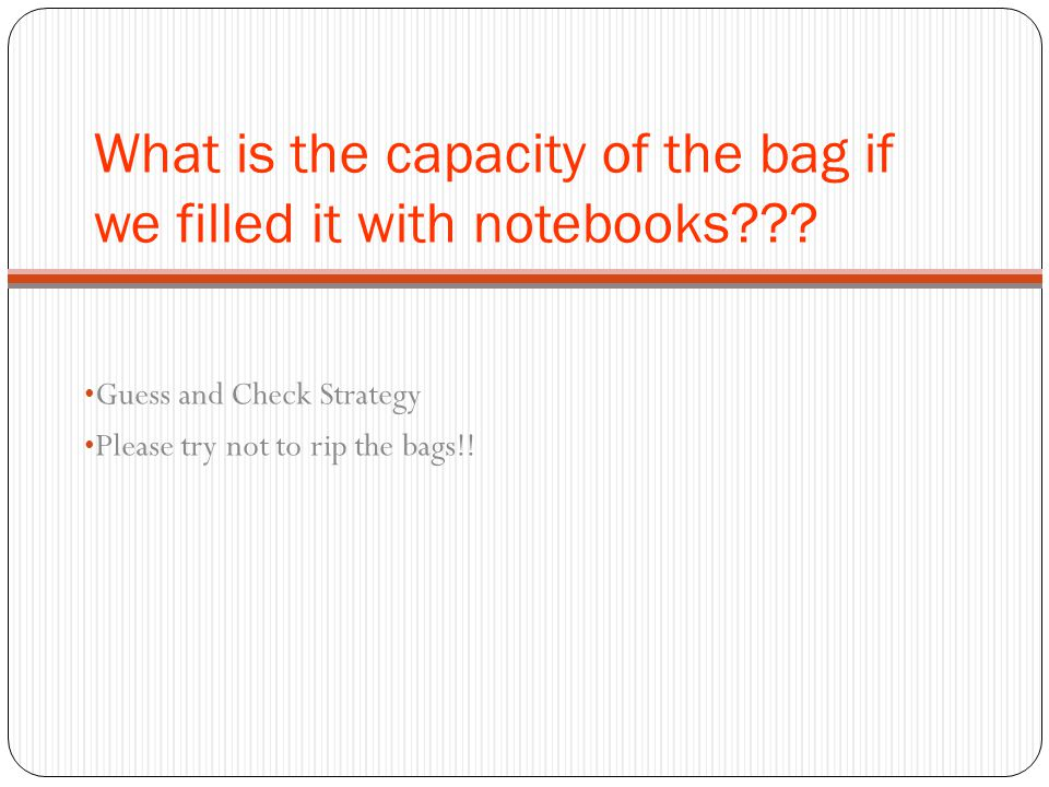 What is the capacity of the bag if we filled it with notebooks .
