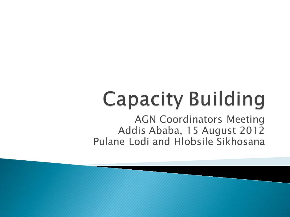 Background Africa position CB frameworks for developing countries Capacity building under AWG-LCA Capacity building under the SBI Outstanding issues Moving forward