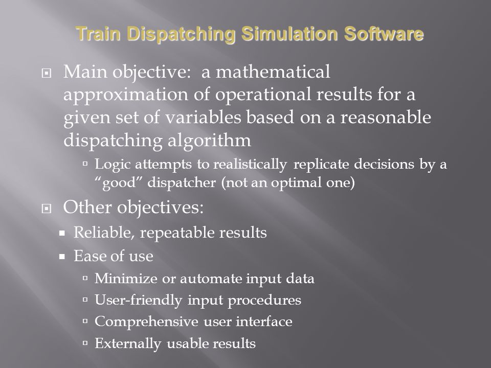 Main objective: a mathematical approximation of operational results for a given set of variables based on a reasonable dispatching algorithm Logic att