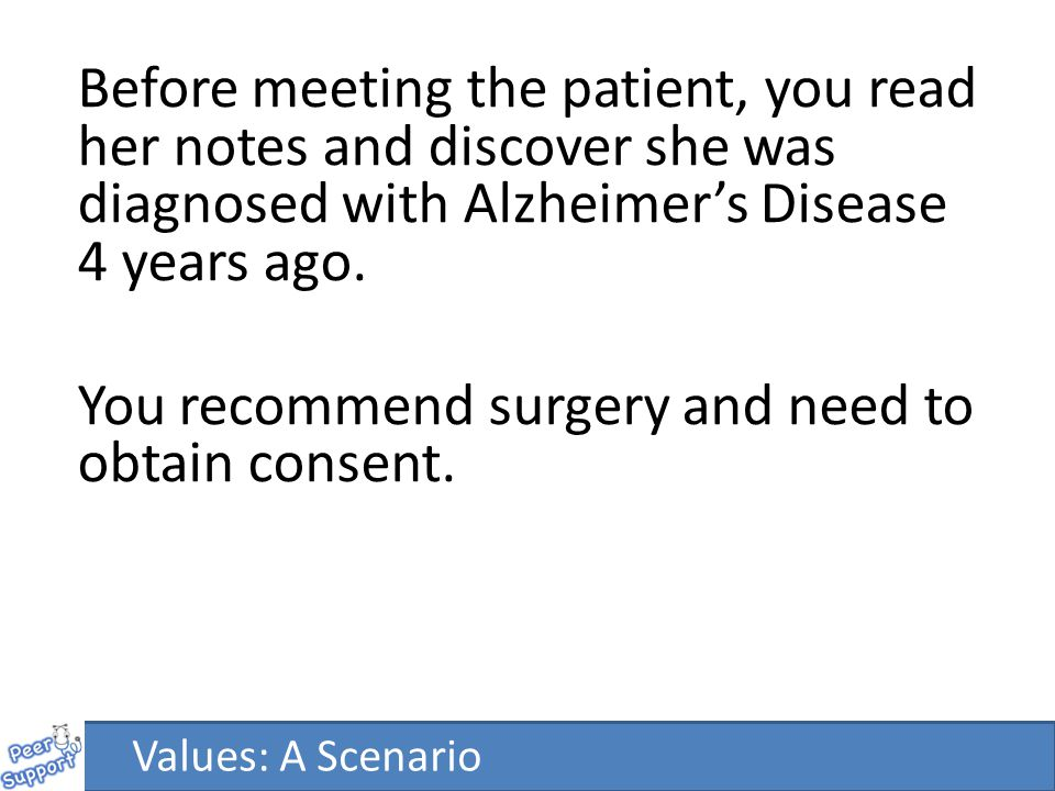 Assess capacity Facilitate a capacitous decision if possible Does patient have a valid advance refusal.