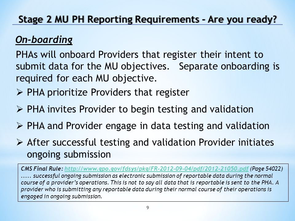 9 Stage 2 MU PH Reporting Requirements - Are you ready Stage 2 MU PH Reporting Requirements - Are you ready.