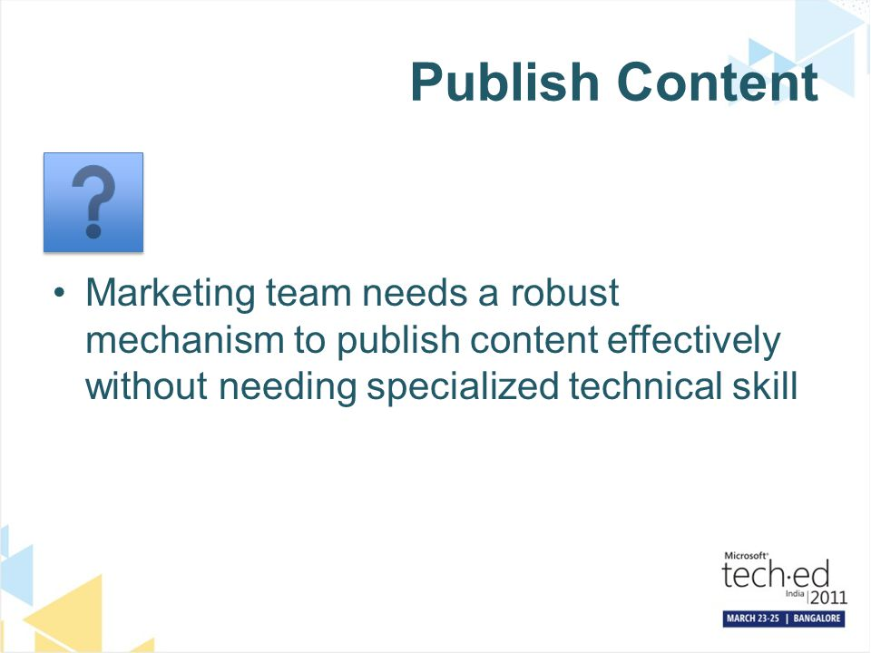 Publish Content Marketing team needs a robust mechanism to publish content effectively without needing specialized technical skill