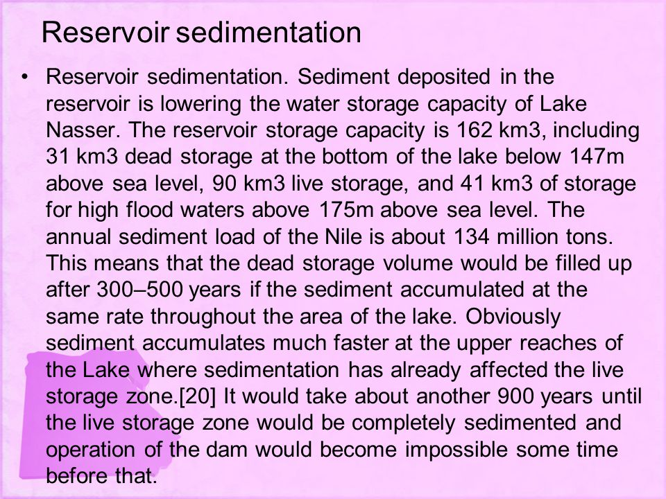 Reservoir sedimentation Reservoir sedimentation.