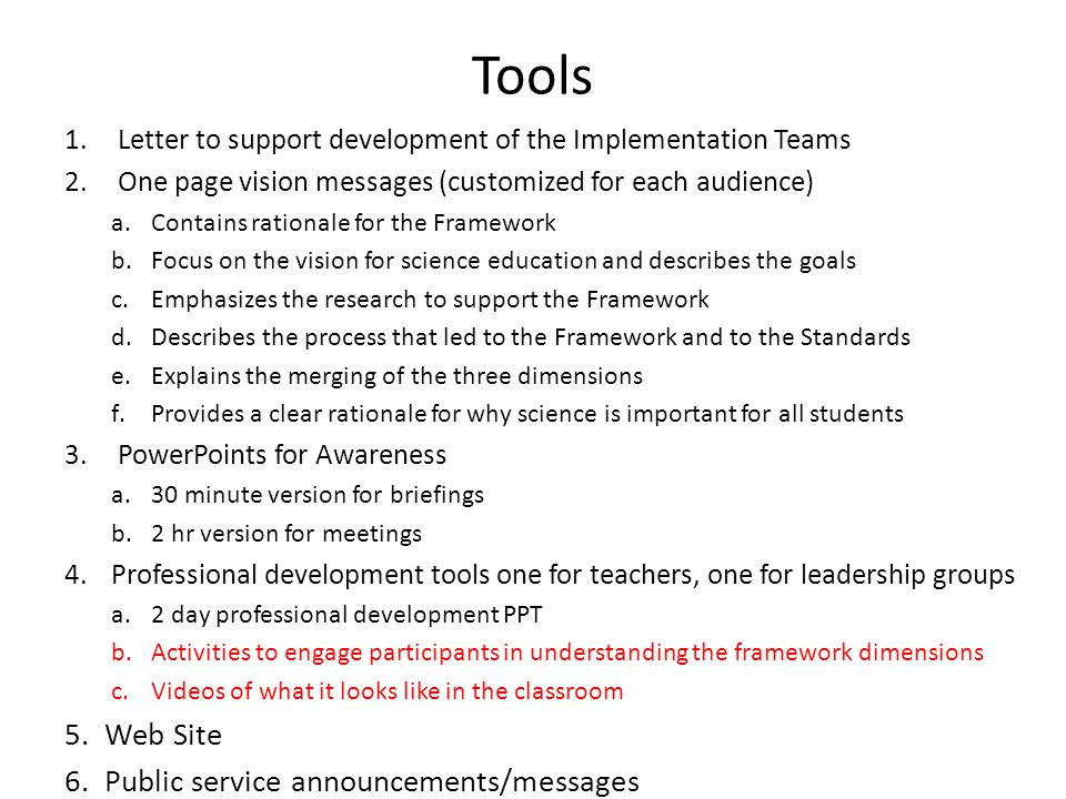 Tools 1. Letter to support development of the Implementation Teams 2.
