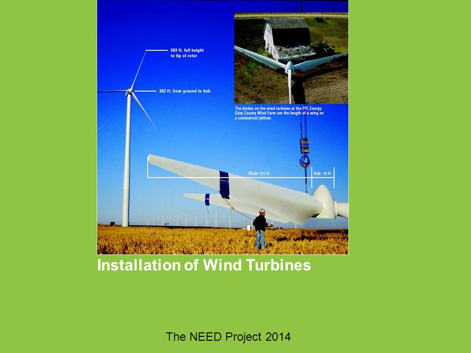 Installation of Wind Turbines The NEED Project 2014