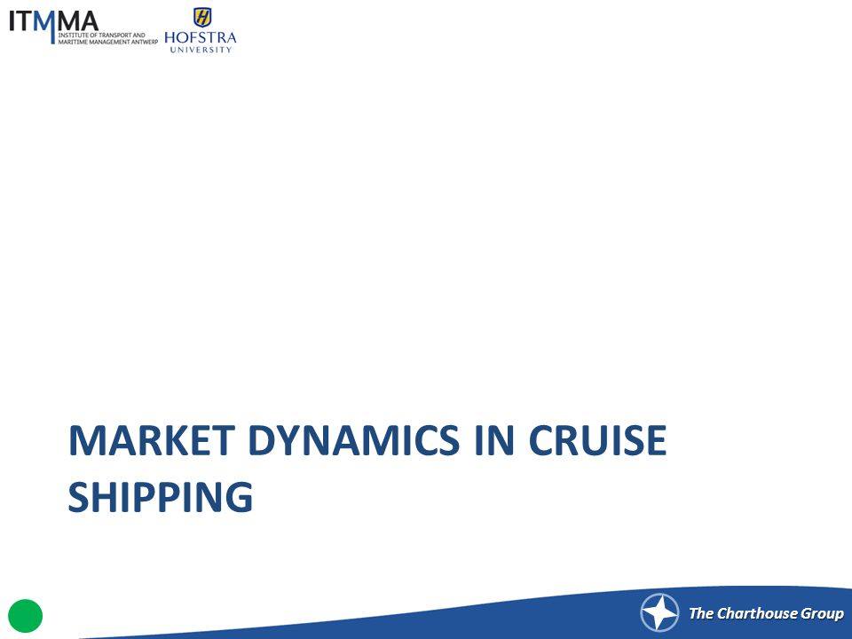 The Charthouse Group NETWORK CONFIGURATION AND PORTS OF CALL IN THE CRUISE SHIPPING INDUSTRY