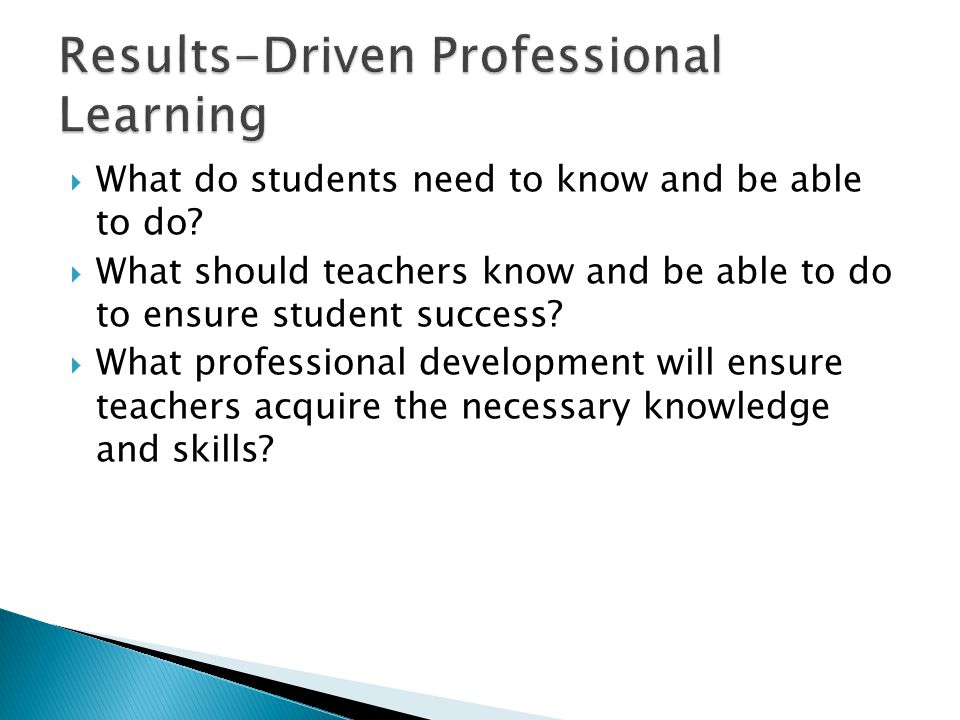What do students need to know and be able to do.