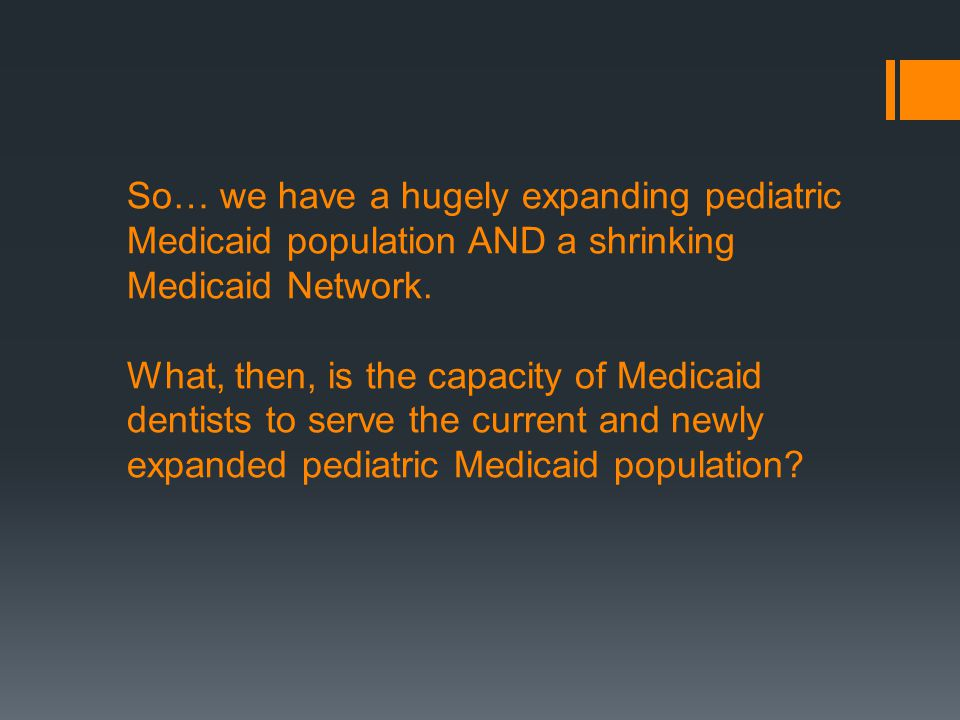 So… we have a hugely expanding pediatric Medicaid population AND a shrinking Medicaid Network.