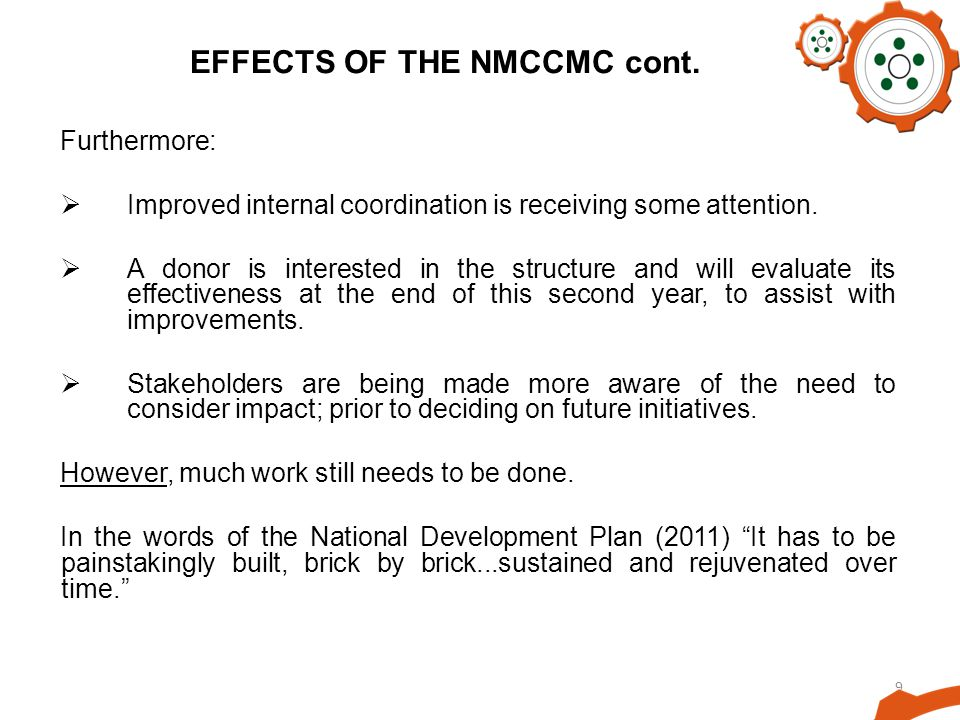 9 EFFECTS OF THE NMCCMC cont.