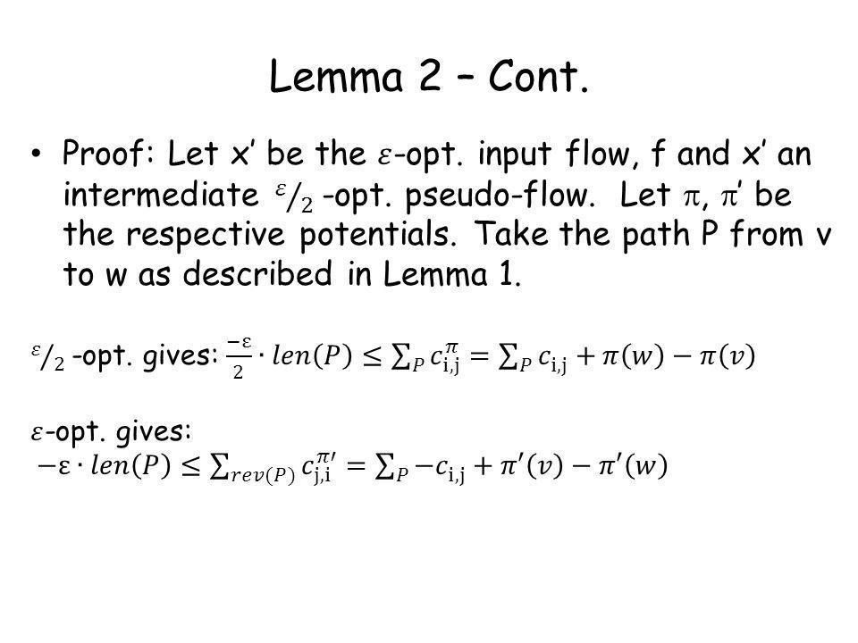 Lemma 2 – Cont.
