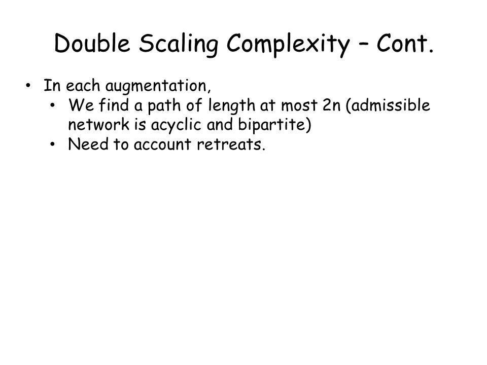 Double Scaling Complexity – Cont.