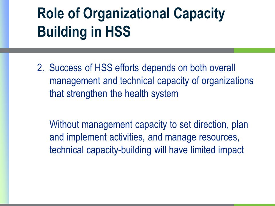 Role of Organizational Capacity Building in HSS 2.