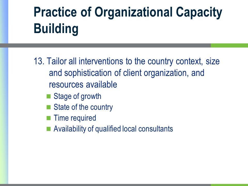 Practice of Organizational Capacity Building 13.
