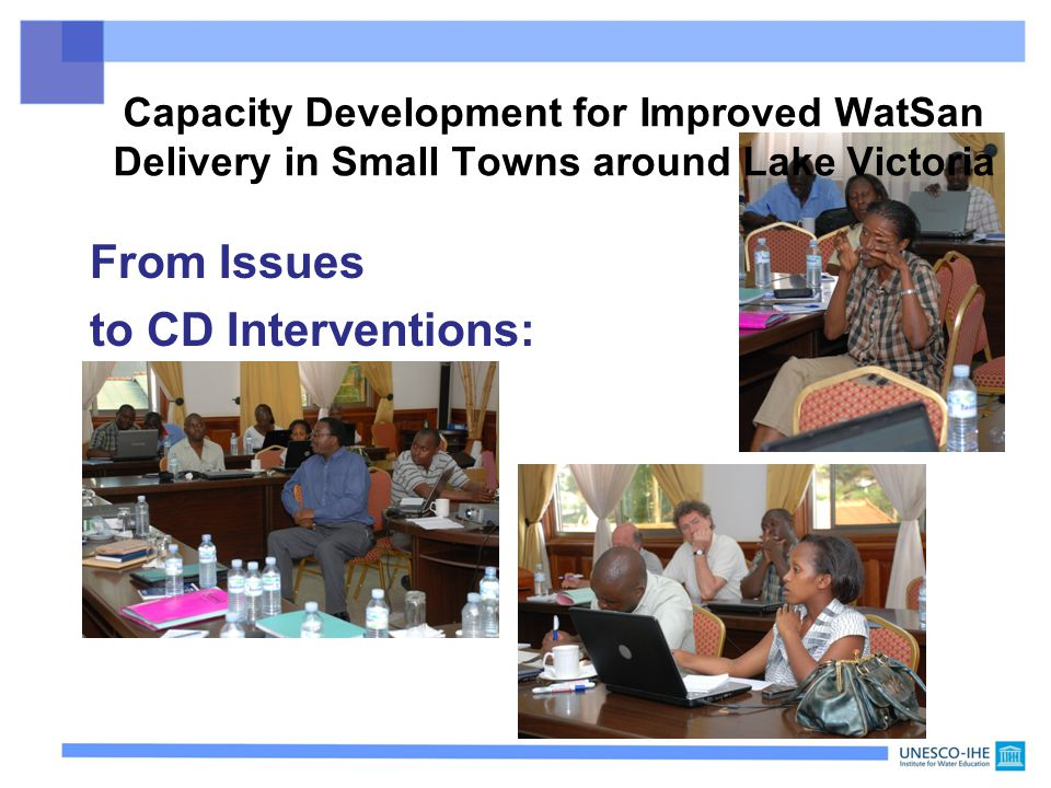 From Issues to CD Interventions: Capacity Development for Improved WatSan Delivery in Small Towns around Lake Victoria