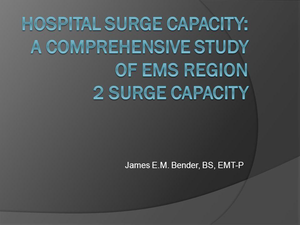 Qualitative Study EMS Region 2 of Illinois What is surge capacity.