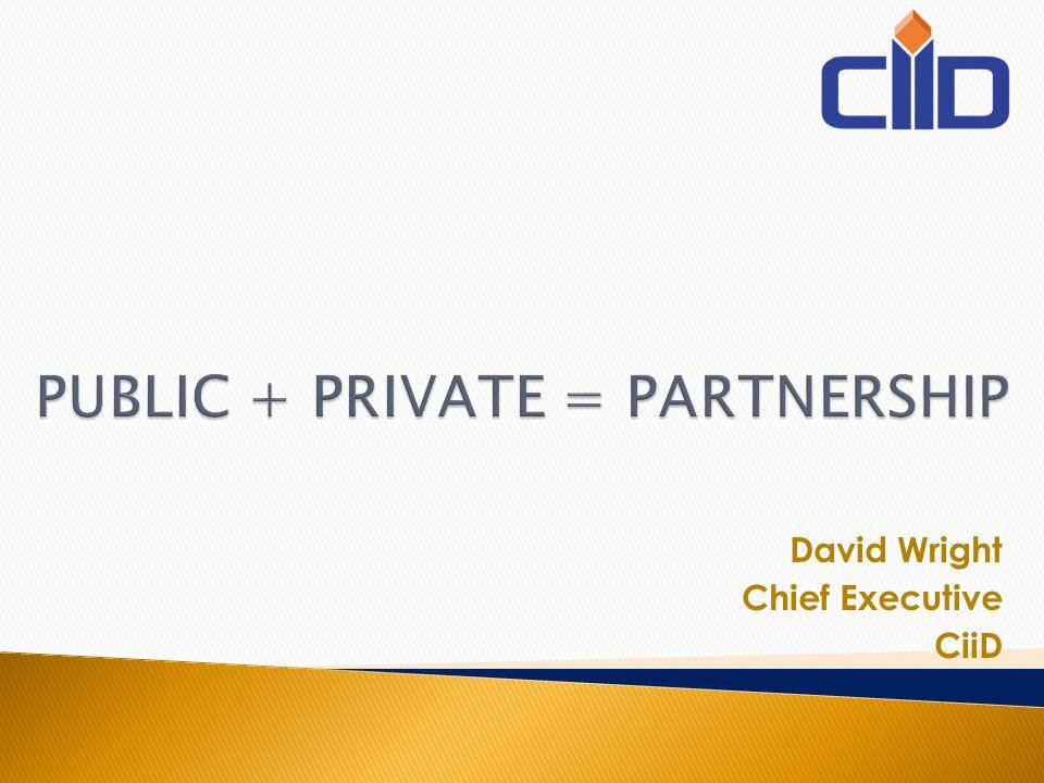David Wright Chief Executive CiiD