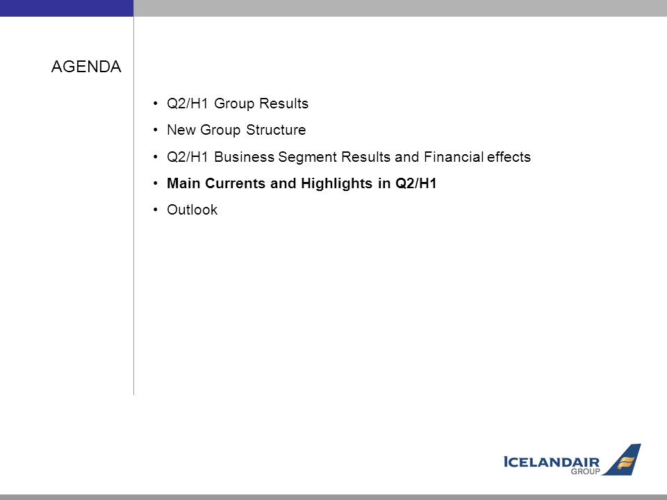 AGENDA Q2/H1 Group Results New Group Structure Q2/H1 Business Segment Results and Financial effects Main Currents and Highlights in Q2/H1 Outlook