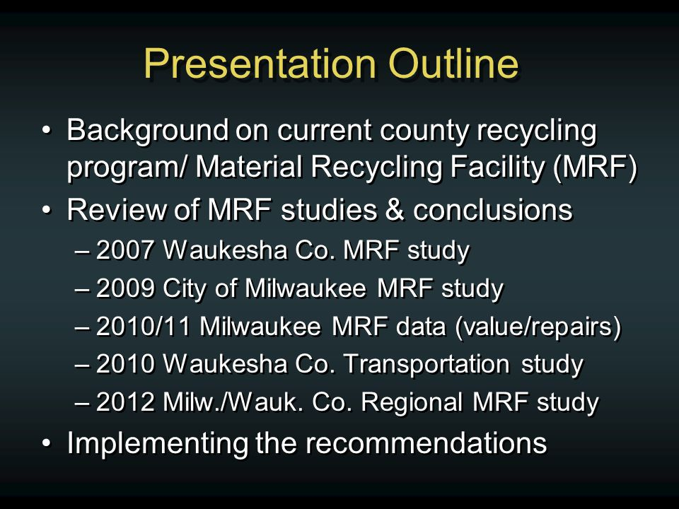 MRF Expansion Options Limited If 1 acre site to the north purchased, limited expansion is possible –Expand MRF for dual stream = $6.5 million + property + business relocation costs –Expand MRF for single stream = $7 million + property + business relocation costs If 1 acre site to the north purchased, limited expansion is possible –Expand MRF for dual stream = $6.5 million + property + business relocation costs –Expand MRF for single stream = $7 million + property + business relocation costs