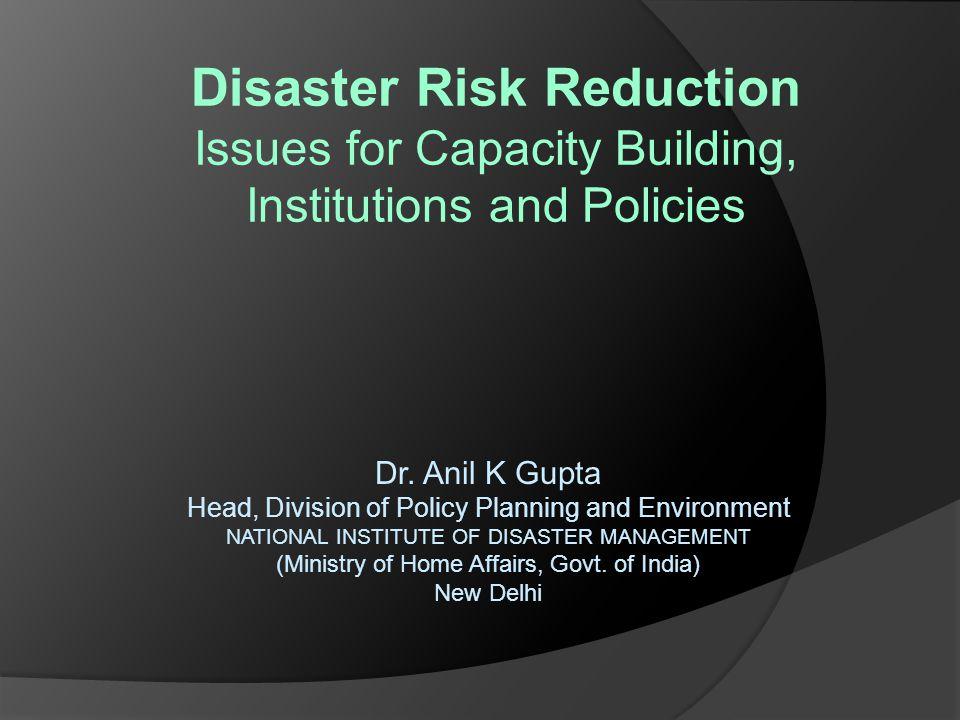 DRR – Capacity Needs False sense of security.