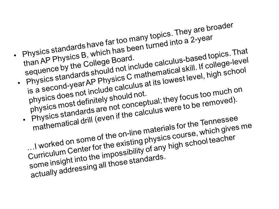 Physics standards have far too many topics.