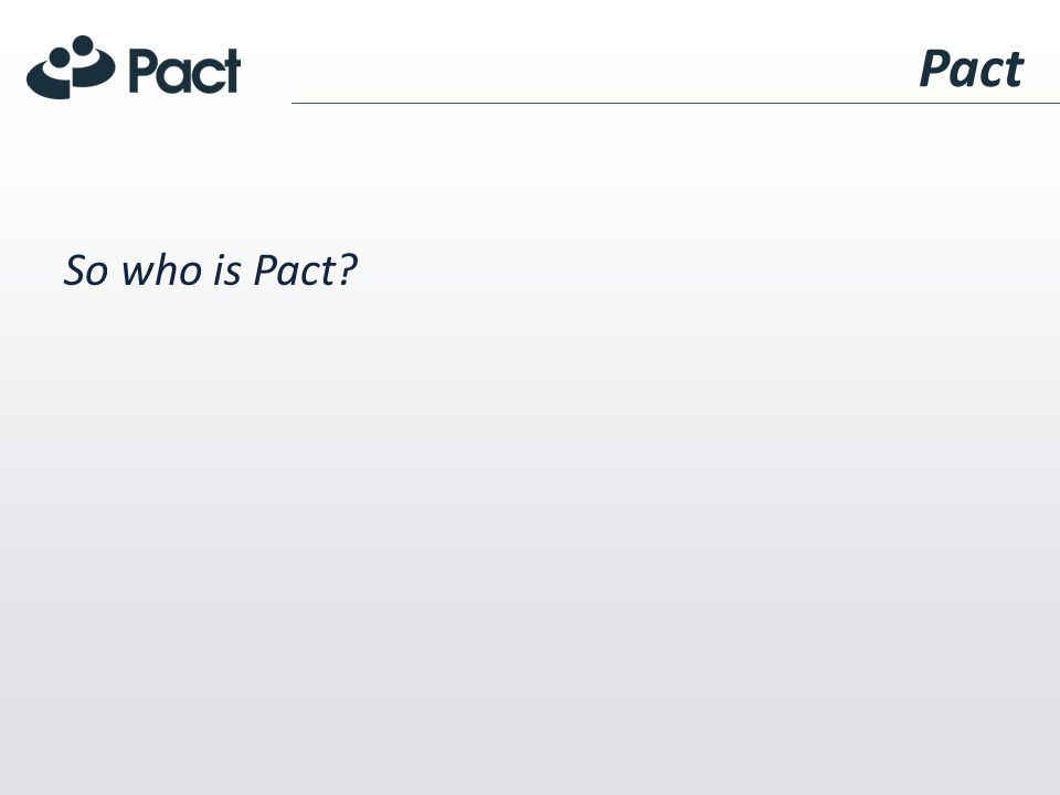 Historically Pact was founded in 1971 as a membership organization of U.S.