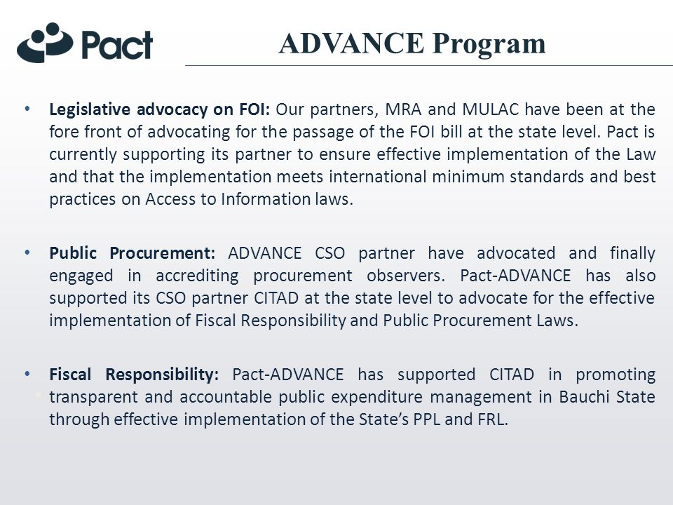 Legislative advocacy on FOI: Our partners, MRA and MULAC have been at the fore front of advocating for the passage of the FOI bill at the state level.