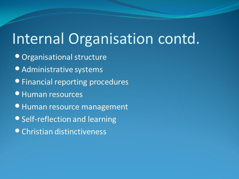 Internal Organisation contd.