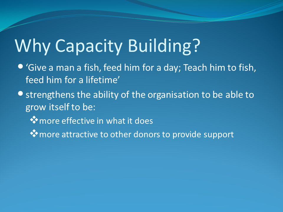 Why Capacity Building.