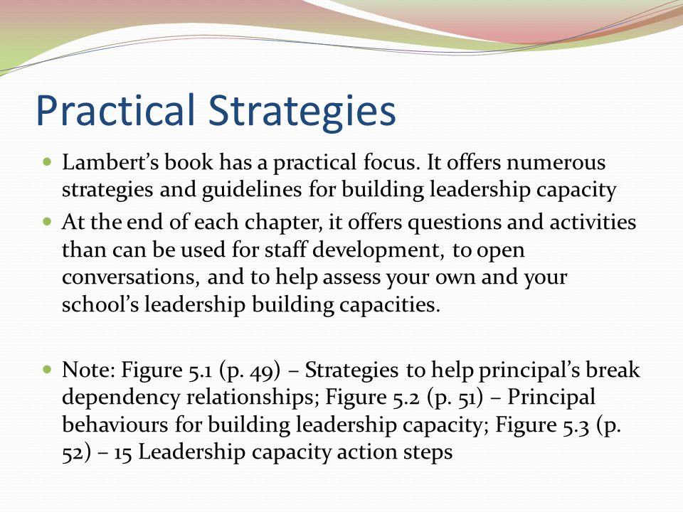 Practical Strategies Lamberts book has a practical focus.