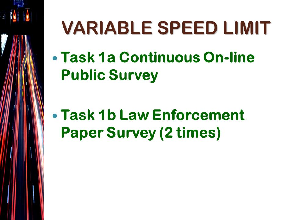 VEHICLE MILES TRAVELED VMT = Total Volume * Segment Length Average Volume Change Pre versus Post = between -0.2% and -1.0%