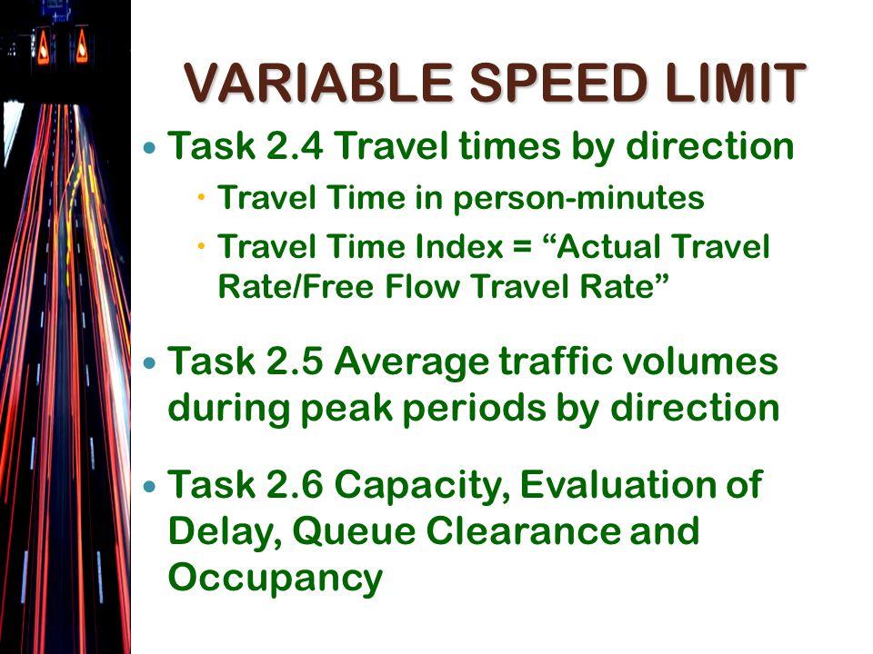 VARIABLE SPEED LIMIT Task 2.
