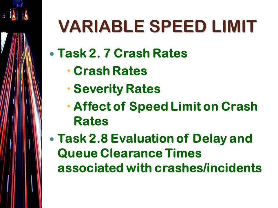 VARIABLE SPEED LIMIT Task 2.