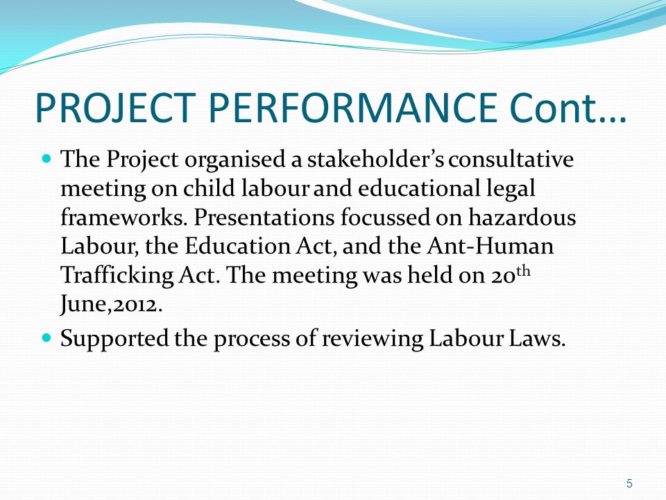 The Project organised a stakeholders consultative meeting on child labour and educational legal frameworks.