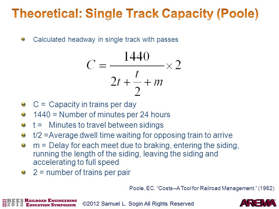 Calculated headway in single track with passes C = Capacity in trains per day 1440 = Number of minutes per 24 hours t = Minutes to travel between sidi