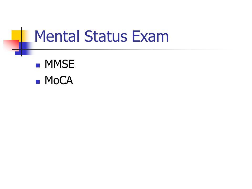 Mental Status Exam MMSE MoCA