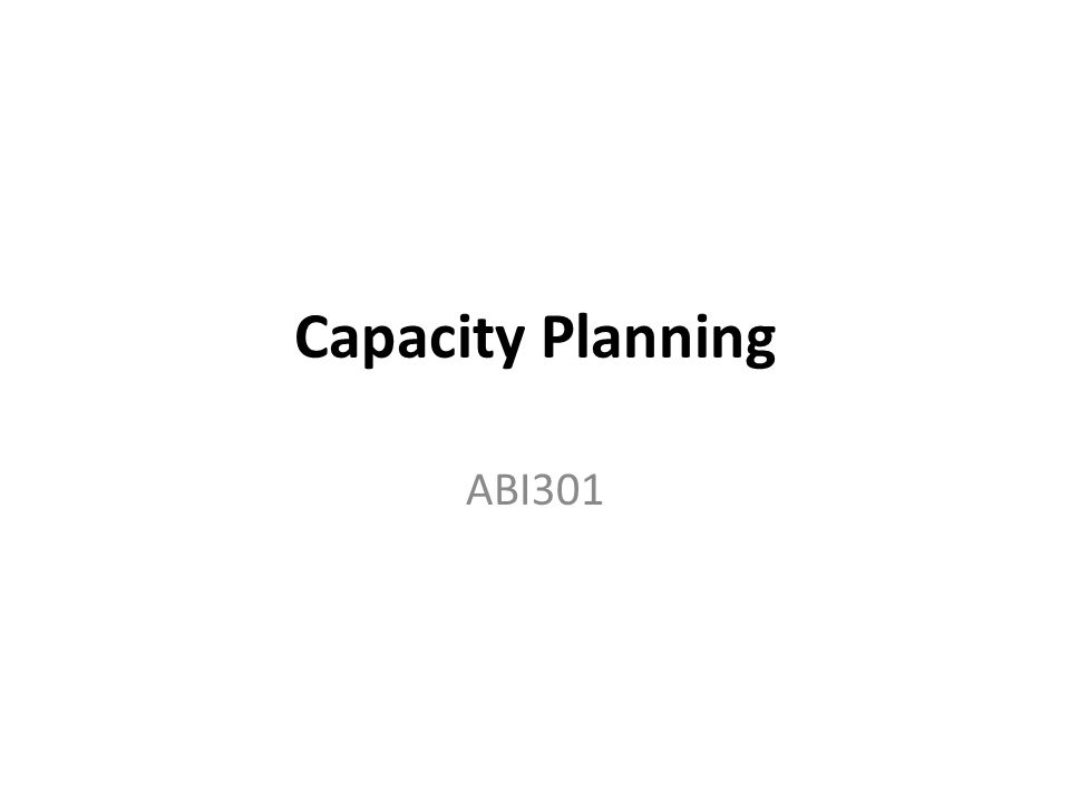 Capacity Planning ABI301