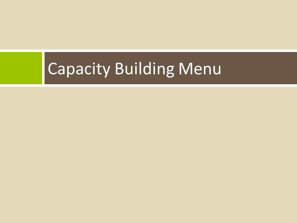 Capacity Building Menu