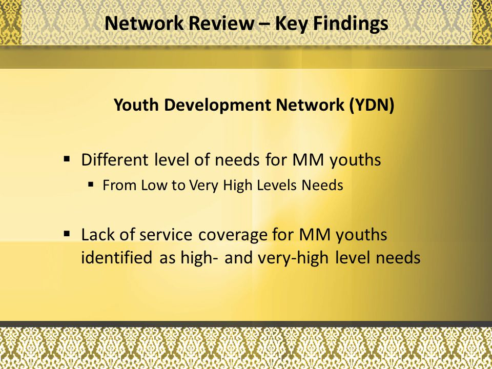 Education Development Network (EDN) Leverage on various early childhood initiatives introduced at the national level Expansion of English Language literacy assistance Parents as co-educators Network Review – Key Findings