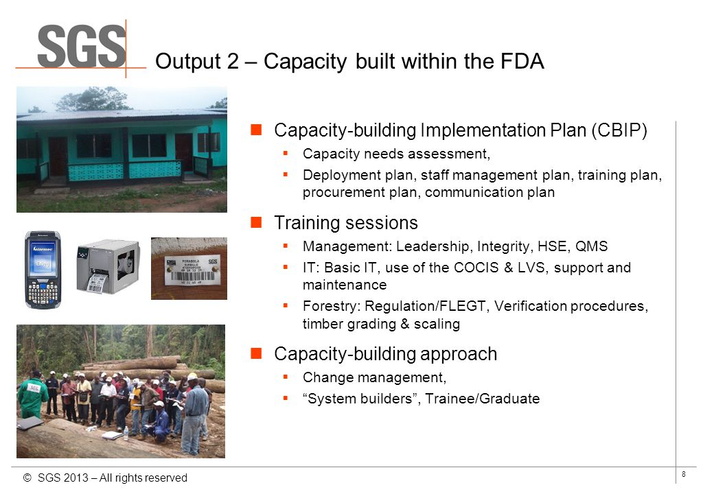 8 Output 2 – Capacity built within the FDA Capacity-building Implementation Plan (CBIP) Capacity needs assessment, Deployment plan, staff management p