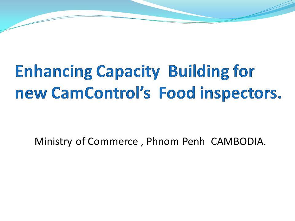 Ministry of Commerce, Phnom Penh CAMBODIA.