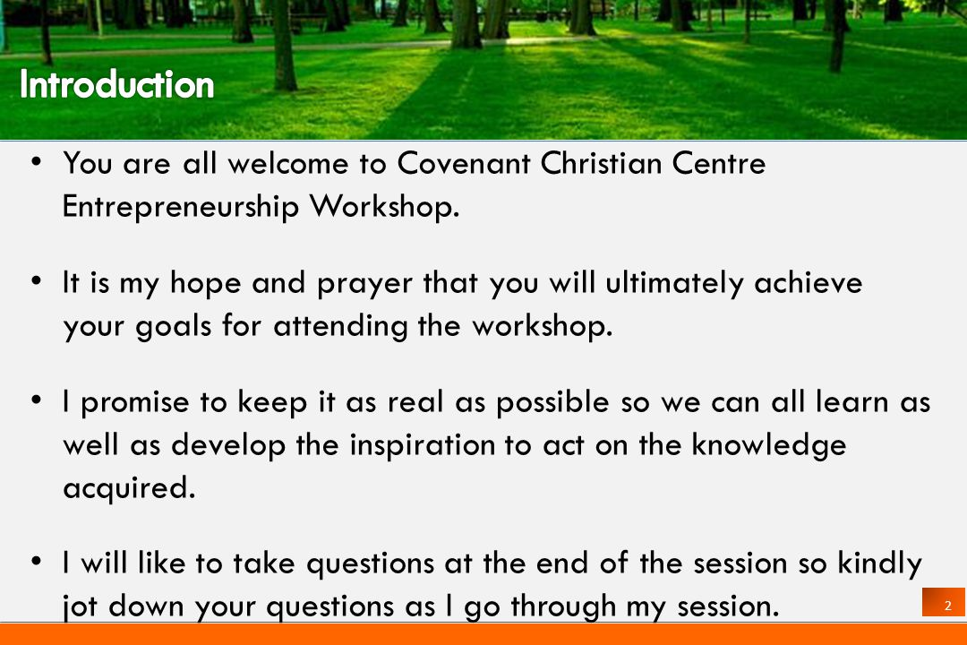 2 You are all welcome to Covenant Christian Centre Entrepreneurship Workshop.