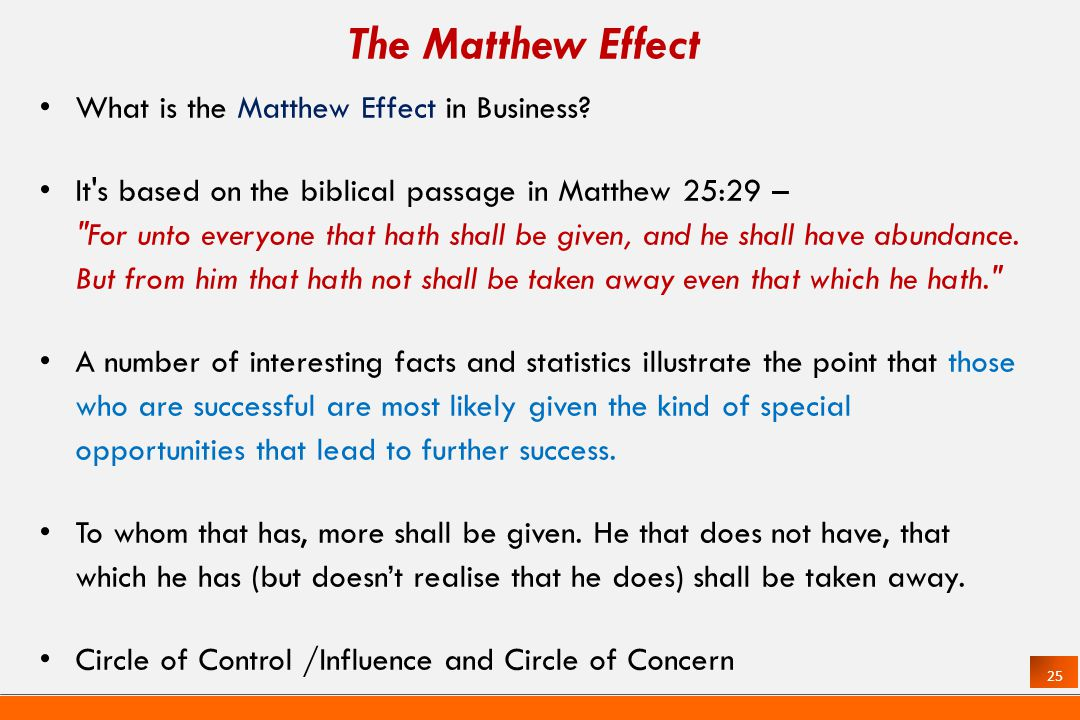 25 The Matthew Effect What is the Matthew Effect in Business.